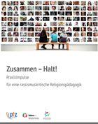 """Titel der Broschüre """"Zusammen – Halt!"""""""