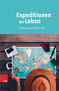 Cover: Expeditionen ins Leben