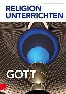 Religion unterrichten - Gott - Titelseite